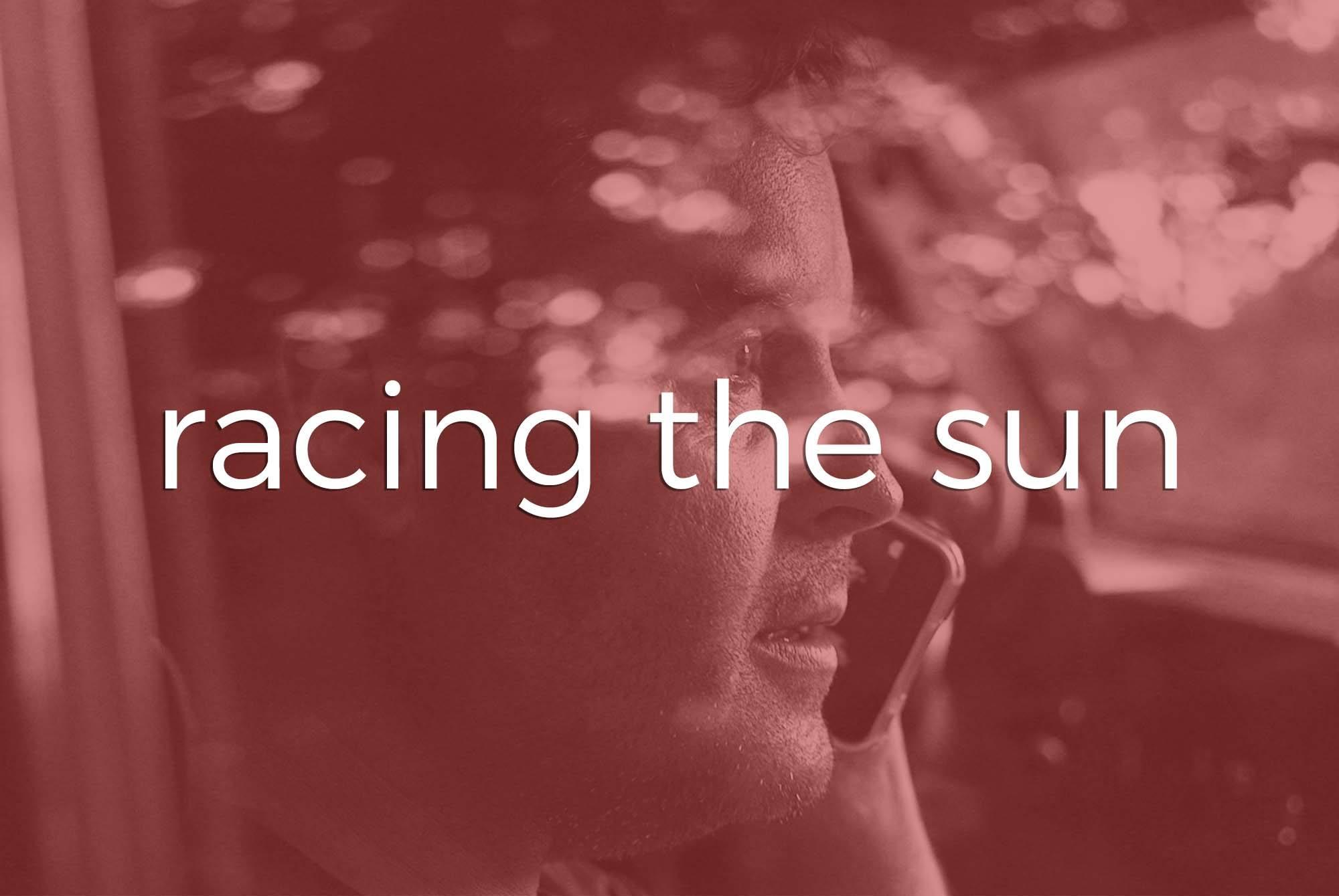 Indie Film   Tampa Bay   Racing the Sun