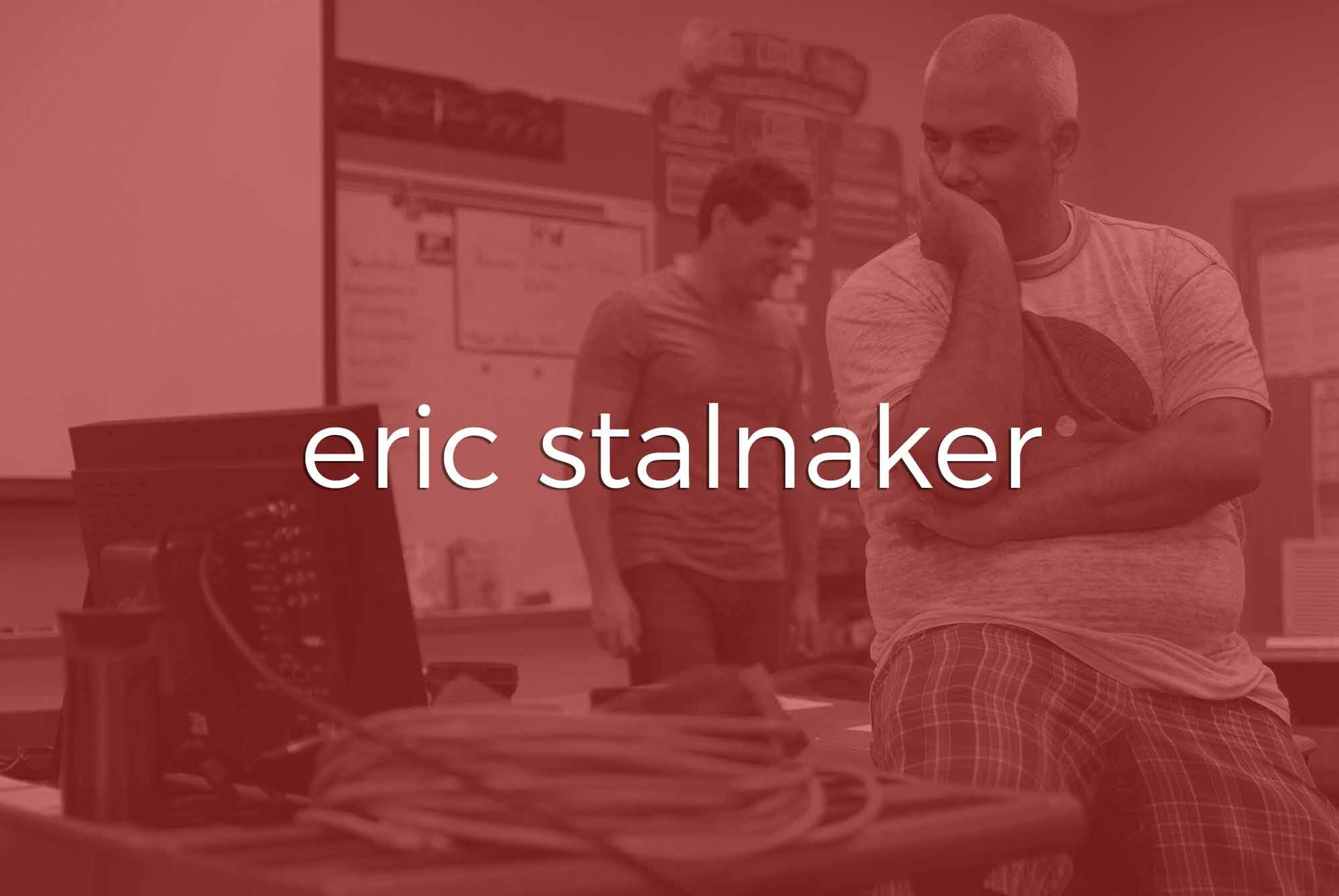 Meet the Team | Eric Stalnaker | Two Stories Media