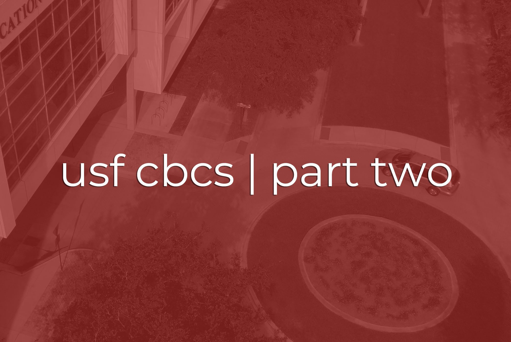 Commercial Videography | Tampa | USF CBCS, Part 2